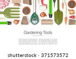 gardening tools and essentials... | Shutterstock . vector #371573572