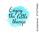 enjoy the little things card... | Shutterstock .eps vector #371574406