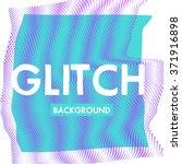 vector glitch background.... | Shutterstock .eps vector #371916898