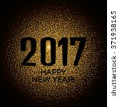 happy new year 2017 gold... | Shutterstock .eps vector #371938165