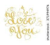 love you golden lettering on... | Shutterstock .eps vector #371994976