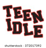teenidle type slogan for... | Shutterstock .eps vector #372017392