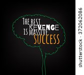 the best revenge is massive... | Shutterstock .eps vector #372062086