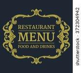 luxury menu template flourishes ... | Shutterstock .eps vector #372304942