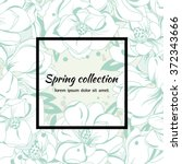 spring modern floral background.... | Shutterstock .eps vector #372343666