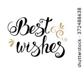 best wishes lettering... | Shutterstock .eps vector #372488638