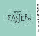 happy easter hand lettering... | Shutterstock .eps vector #372507322
