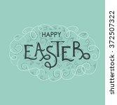 happy easter hand lettering... | Shutterstock .eps vector #372507322