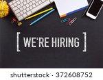 we're hiring concept on... | Shutterstock . vector #372608752