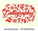 calligraphy handwritten word | Shutterstock .eps vector #373245346