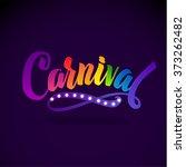carnival calligraphy... | Shutterstock .eps vector #373262482