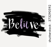 believe   t shirt design.... | Shutterstock .eps vector #373290592