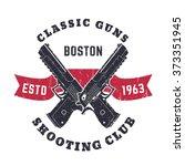 classic guns grunge emblem ... | Shutterstock .eps vector #373351945