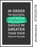 in order to succeed  your... | Shutterstock .eps vector #373529278