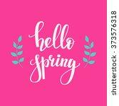 hello spring lettering.... | Shutterstock .eps vector #373576318