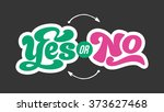 yes or no   perfect design... | Shutterstock .eps vector #373627468