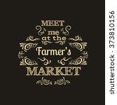 meet me at the farmer's market. ... | Shutterstock .eps vector #373810156