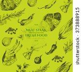 vector meat steak sketch...   Shutterstock .eps vector #373888915