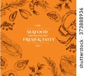 vector hand drawn seafood set   ... | Shutterstock .eps vector #373888936