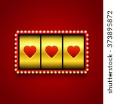 hearts on slot machine. | Shutterstock .eps vector #373895872