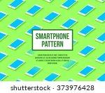 smartphone seamless flat... | Shutterstock .eps vector #373976428
