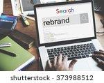 rebrand strategy marketing...   Shutterstock . vector #373988512