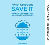 Water Is Life Save It Rainwate...