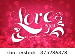 love you text with happy... | Shutterstock . vector #375286378