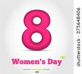8 march  international women's... | Shutterstock .eps vector #375648406