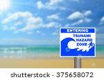 Tsunami Sign On Blur Tropical...