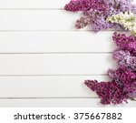 the beautiful lilac on a wooden ... | Shutterstock . vector #375667882