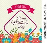 happy mothers day design  | Shutterstock .eps vector #375693616