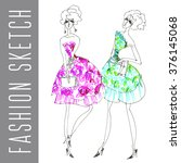 fashion sketch hand made... | Shutterstock . vector #376145068