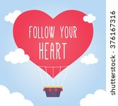 Follow Your Heart Vector Card...