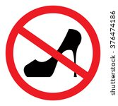 prohibition sign. no high heels ... | Shutterstock .eps vector #376474186