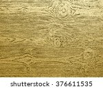 gold wood texture .abstract...   Shutterstock .eps vector #376611535