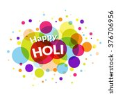happy holi greeting card on... | Shutterstock .eps vector #376706956