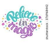 hand lettered inspirational... | Shutterstock .eps vector #376968442