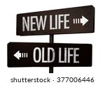 new life   old life signpost... | Shutterstock . vector #377006446