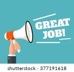 loudspeaker great job. vector... | Shutterstock .eps vector #377191618