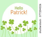 st. patrick's day greeting flat ... | Shutterstock .eps vector #377204326