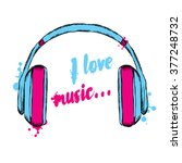 headphones vector. i love music.... | Shutterstock .eps vector #377248732