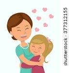 daughter hugging her mother.... | Shutterstock .eps vector #377312155