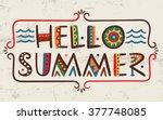 hello summer words in ethnic... | Shutterstock .eps vector #377748085