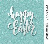 happy easter egg lettering on...   Shutterstock .eps vector #377795665