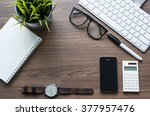 top view of office desk with... | Shutterstock . vector #377957476
