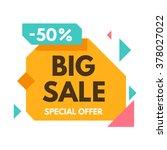 big sale banner. special offer... | Shutterstock .eps vector #378027022