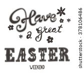 easter greetings. hand... | Shutterstock .eps vector #378106486