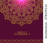 vector card with glow mandala.... | Shutterstock .eps vector #378159112