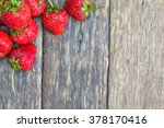 Fresh Strawberries On Old...